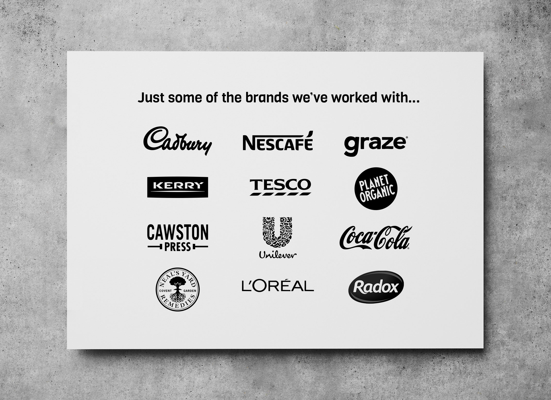 Just some of the brands we've worked with...